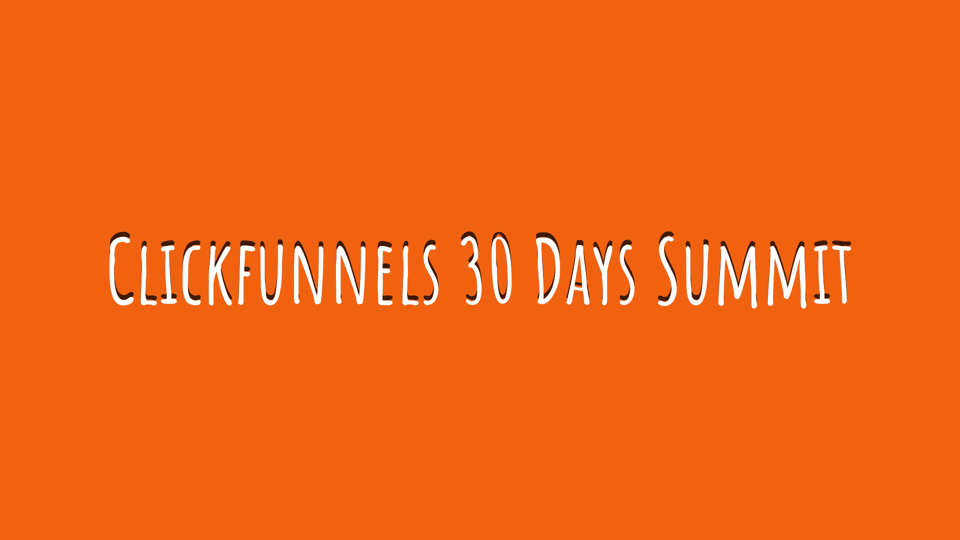 Clickfunnels 30 Days Summit