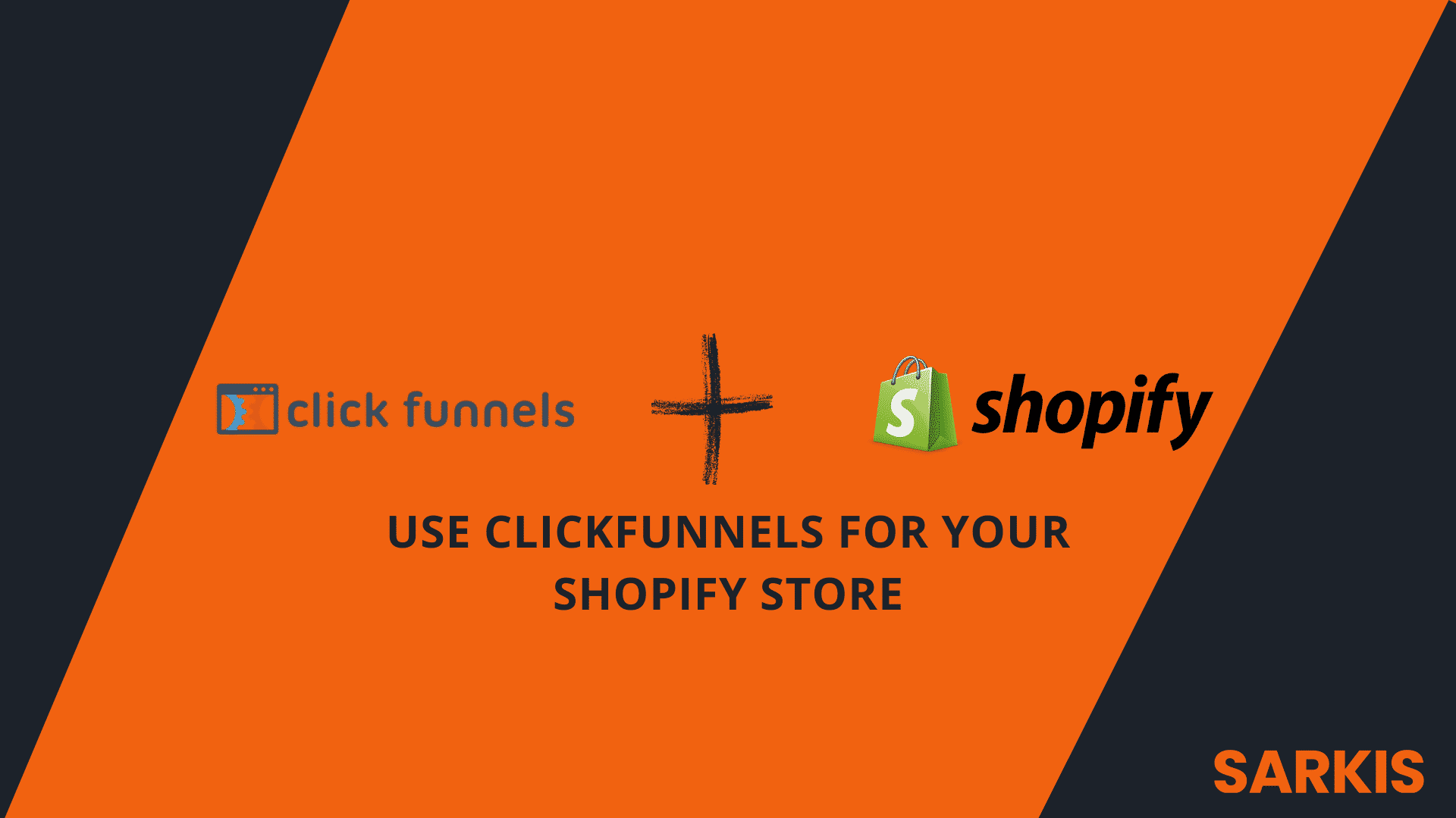 use clickfunnels for your shopify store