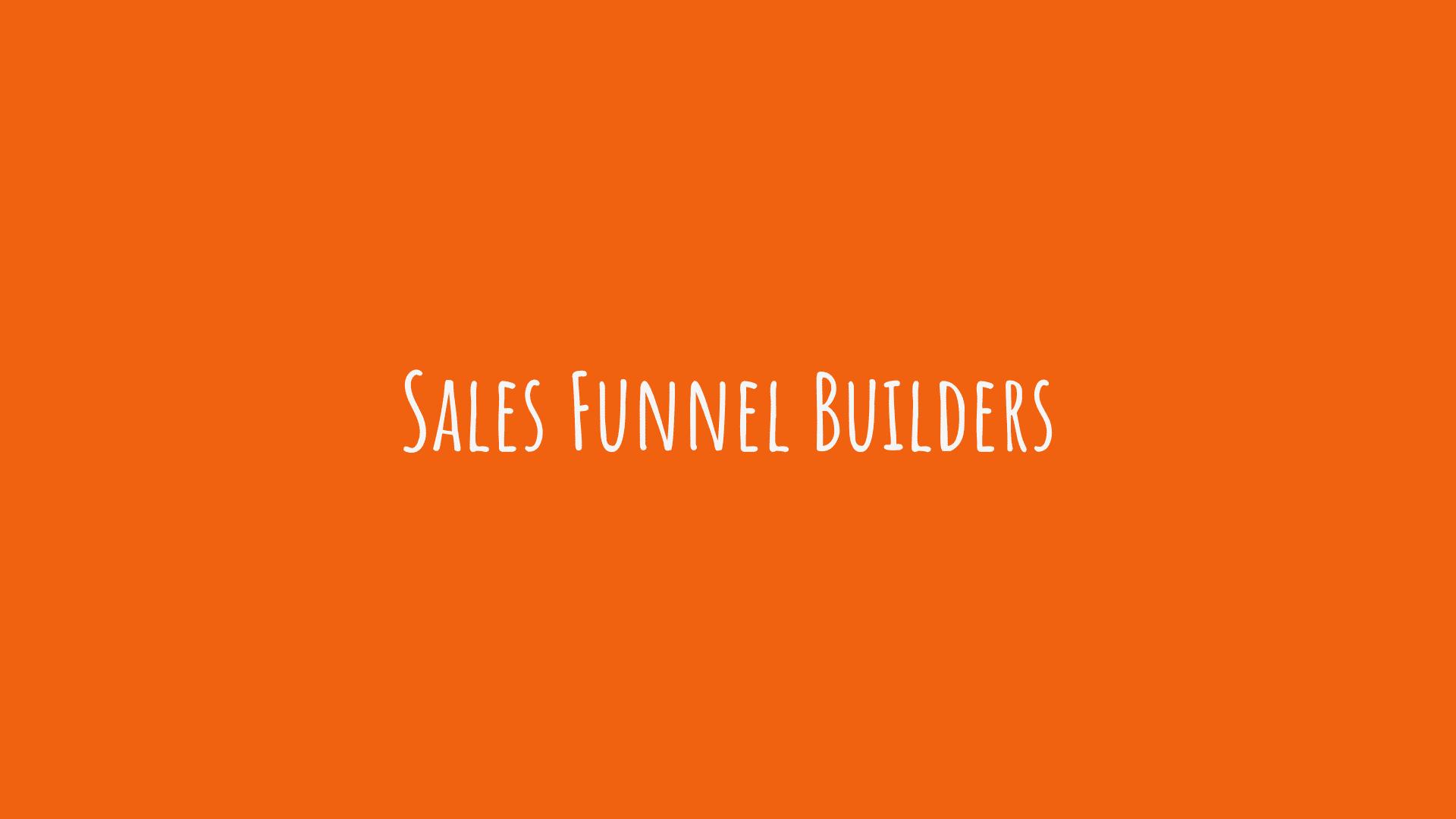 Sales Funnel Builders