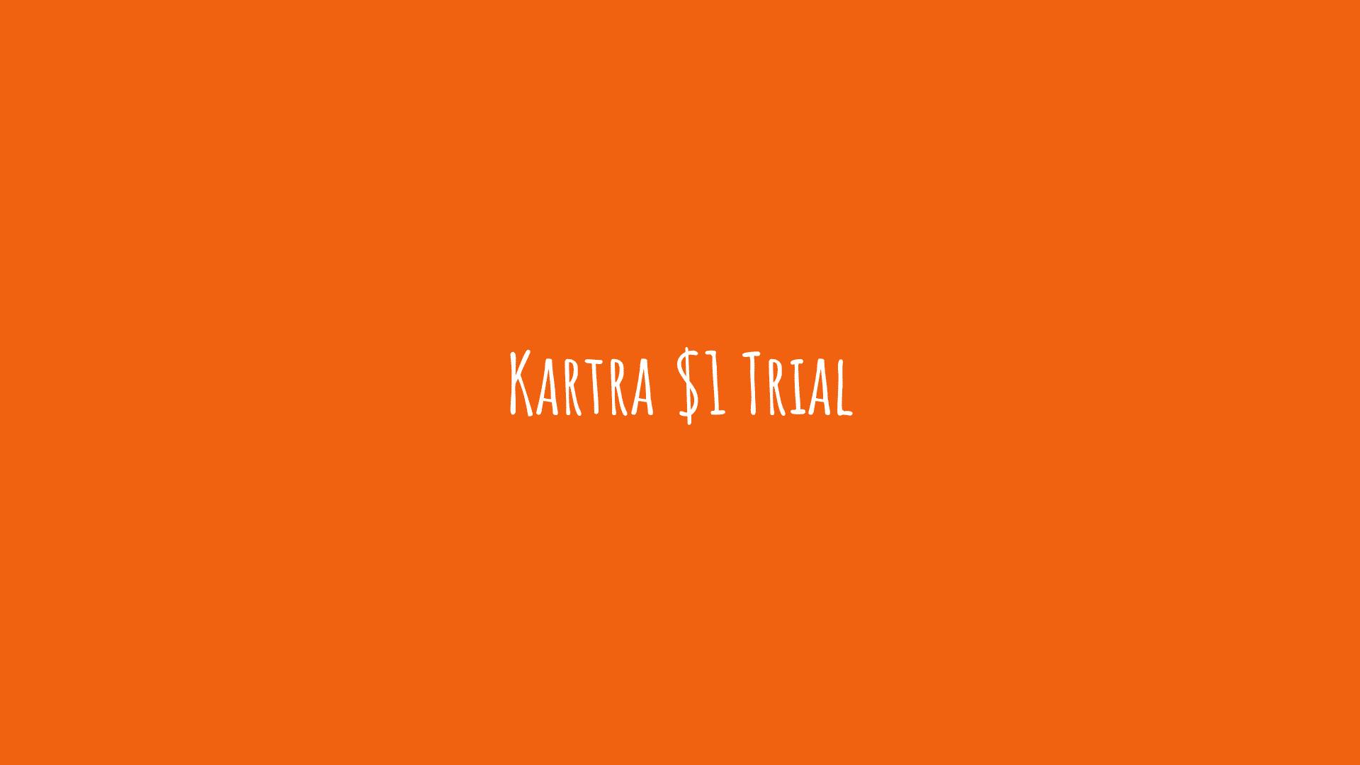 Kartra $1 Trial
