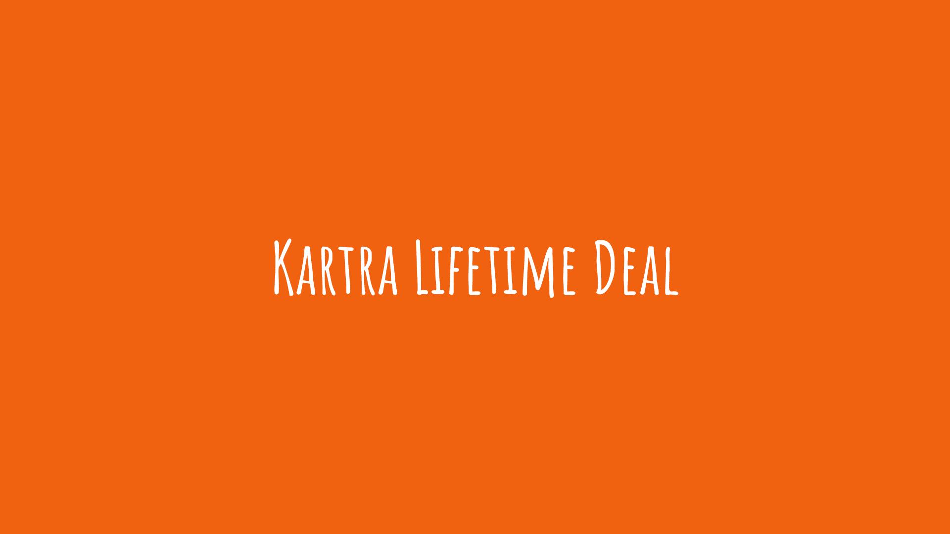 Kartra Lifetime Deal