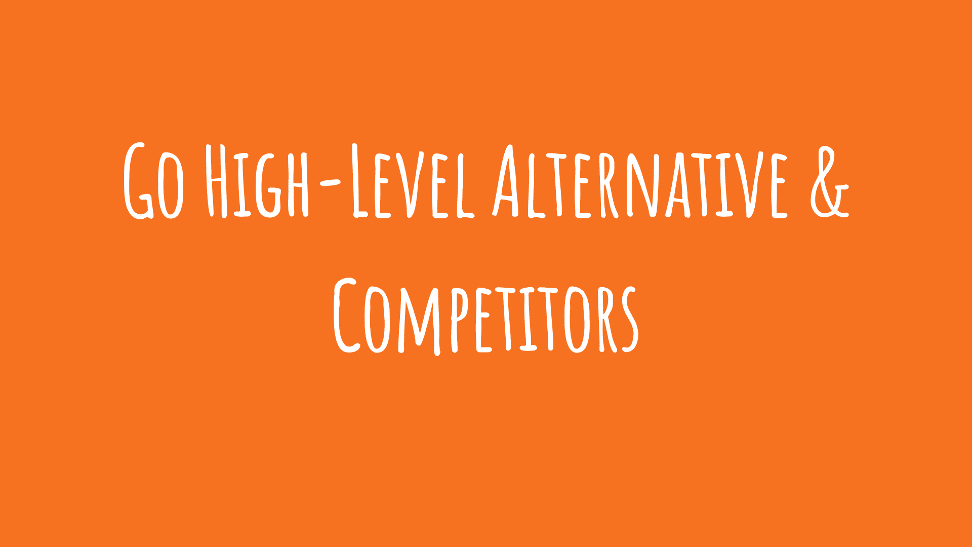 Go High-Level Alternative & Competitors